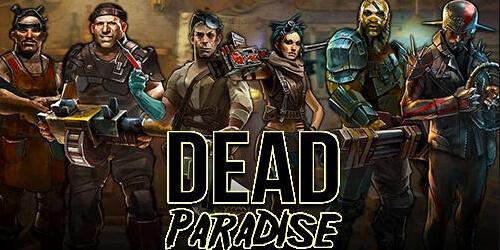 Dead Paradise на Андроид
