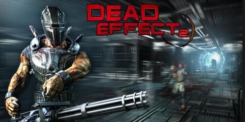 Dead Effect 2 на Андроид