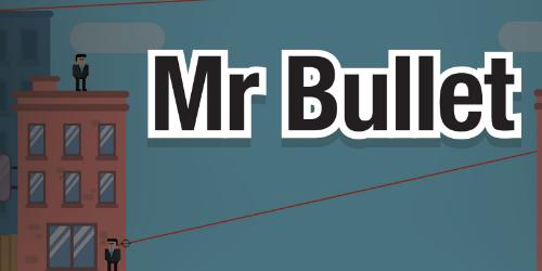 Mr Bullet на Андроид
