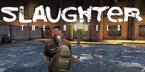 Slaughter 3 Мятежники на Андроид