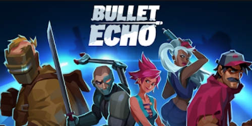 Bullet Echo на Андроид