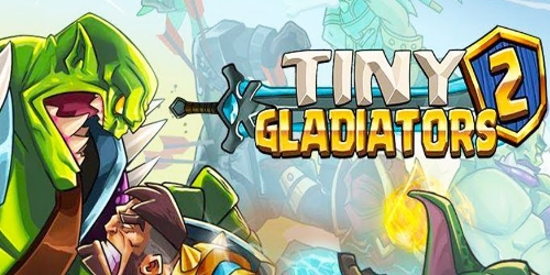 Tiny Gladiators 2 на Андроид