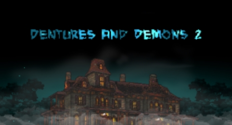 Dentures and Demons 2 на Андроид